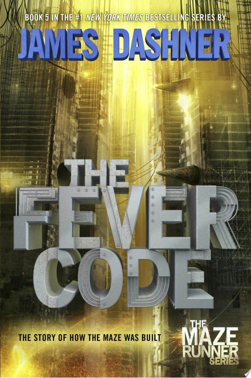 The Fever Code (Maze Runner, Book Five; Prequel) banner backdrop