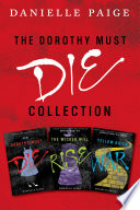 Dorothy Must Die Collection: Books 1-3 image
