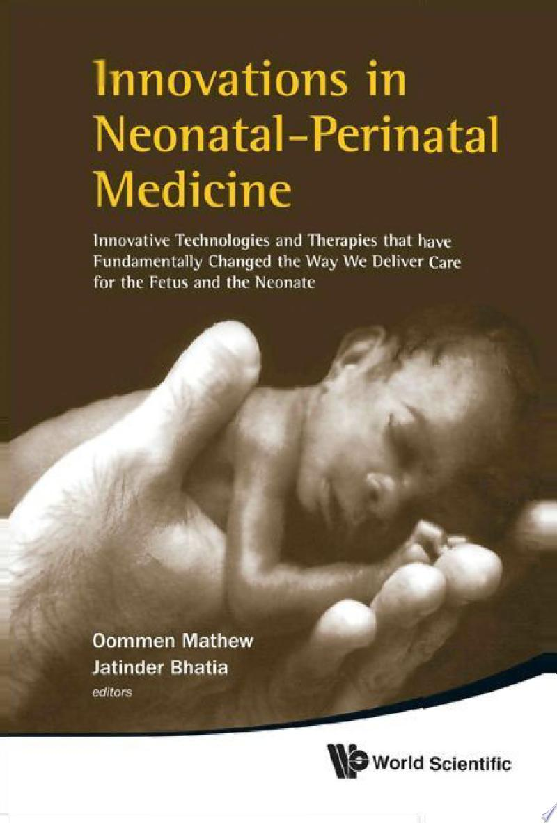 Innovations In Neonatal-perinatal Medicine: Innovative Technologies And Therapies That Have Fundamentally Changed The Way We Deliver Care For The Fetus And The Neonate banner backdrop