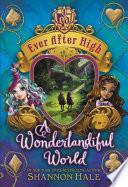 Ever After High: A Wonderlandiful World image
