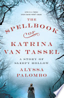 The Spellbook of Katrina Van Tassel image