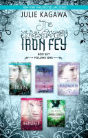 The Iron Fey Series Volume 1/The Iron King/Winter's Passage/The Iron Daughter/The Iron Queen/Summer's Crossing image