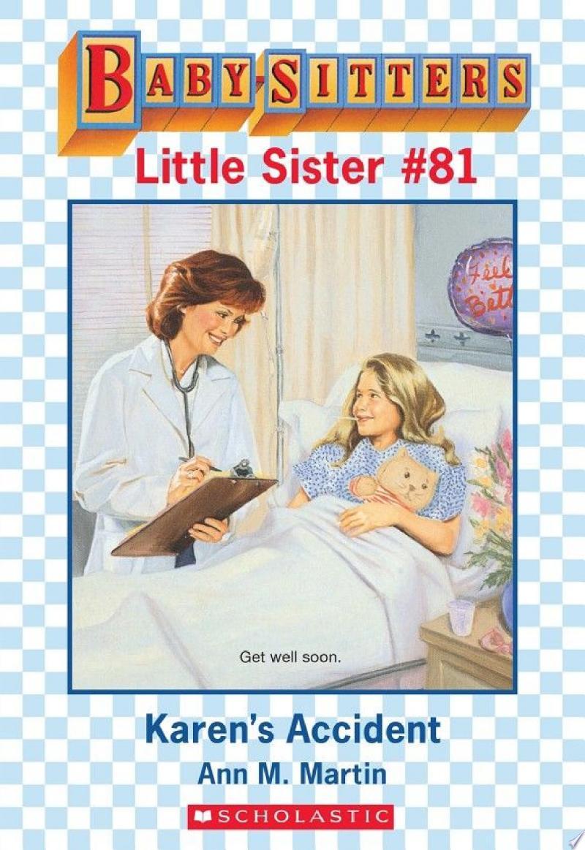 Karen's Accident (Baby-Sitters Little Sister #81) banner backdrop