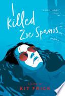 I Killed Zoe Spanos image