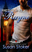 Rescuing Rayne: A Military Romantic Suspense image