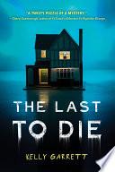 The Last to Die image