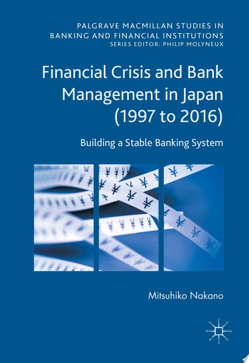 Financial Crisis and Bank Management in Japan (1997 to 2016) banner backdrop