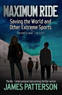 Maximum Ride 3 - Saving the World and Other Extreme Sports banner backdrop