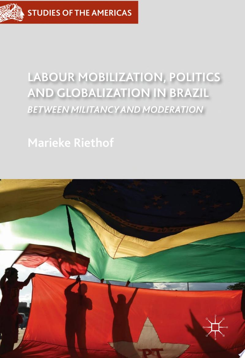 Labour Mobilization, Politics and Globalization in Brazil banner backdrop