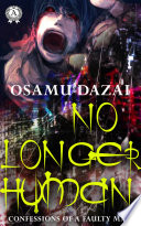 No Longer Human:Confessions of a Faulty Man image