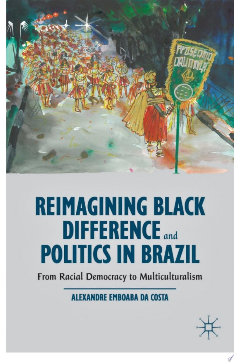 Reimagining Black Difference and Politics in Brazil banner backdrop