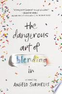 The Dangerous Art of Blending In image