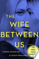 The Wife Between Us: The First Four Chapters image